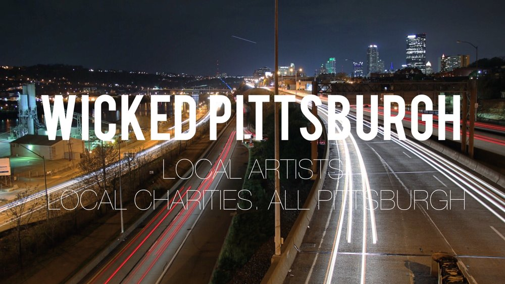 Social Media Graphic - Wicked Pittsburgh Art Collective - Photo and Text Design by: Mike Schwarz