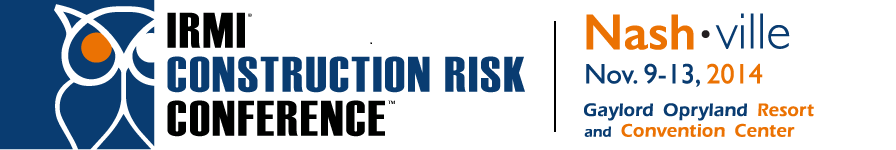 2014 IRMI Construction Risk Conference @ Nashville