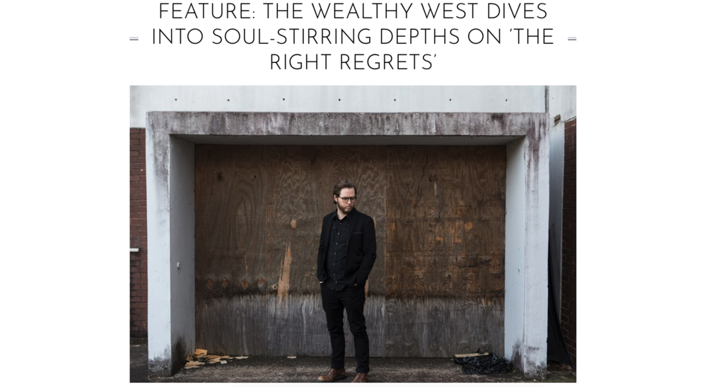 "One of the features of The Wealthy West's newest album ""The Right Regrets"" was that of a review on    Atwood Magazine   . The publication was able to use the digital collateral photographed along with an interview with Brandon Kinder as well as an album review. Click on the link above to read the article for yourself!"