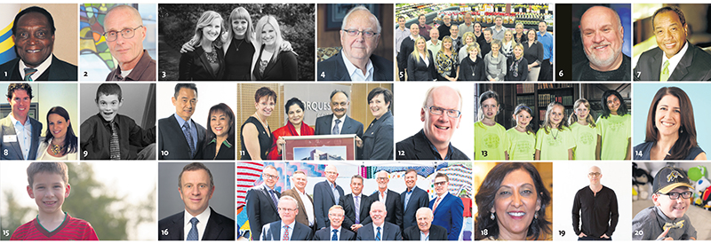 The Association of Fundraising Professionals marks National Philanthropy Day by celebrating donors, volunteers and community groups, among them: 1 George Reed (SK), 2 Peter Knudsen (ON),  3 Modern Real Estate (BC), 4 Don Fell (ON), 5 Country Grocer (BC), 6 Salah Bachir (ON), 7 Michael Lee-Chin (ON), 8 the Beedie family (BC), 9 Matthew Carrington (AB), 10 Hilary and Patsy Hui (BC), 11 Dr. Prem and Dr. Saroj Singhmar (AB), 12 Doug Harvey (MB), 13 Ecole Victor-Brodeur Club des Joujoux (BC), 14 Anissa Hilborn (ON), 15 Aiden Soares (ON), 16 Peter Gilgan (ON), 17 Visionary Homebuilders (AB), 18 Devi Sangara (BC), 19 Ace Burpee (MB), 20 Ethan Golden (ON). photos: 9, Monique de St. Croix; all others, supplied