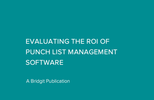 Evaluating the ROI of Punch List Management Software