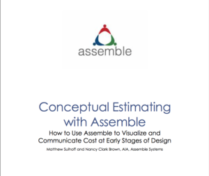 How to Use Assemble to Visualize and Communicate Cost At Early Stages of Design