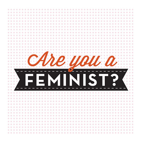 ELLE – FEMINISM FOR EVERYONE