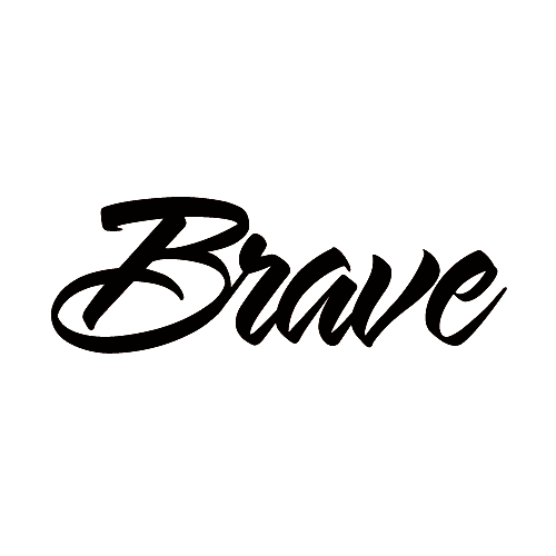 We are Brave.