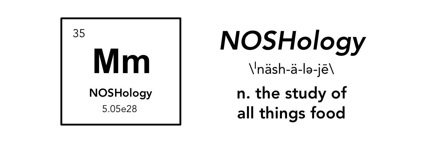 NOSHology
