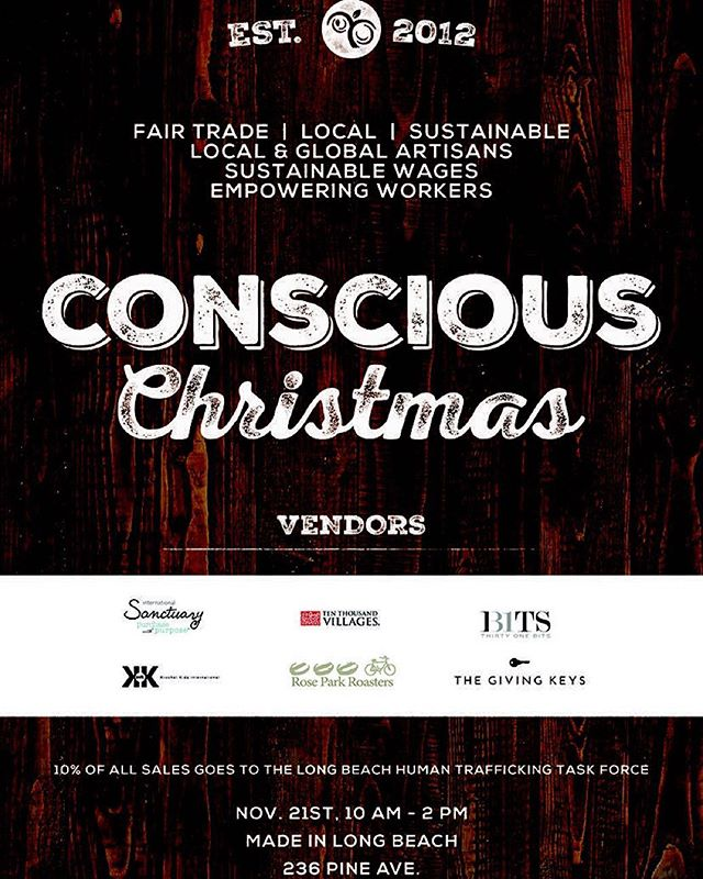 Come visit our booth at MADE In Long Beach on November 21st for Conscious Christmas! This event will feature over 20 socially and environmentally conscious brands such as Krochet Kids, 31 Bits, and The Giving Keys. 10% of all purchases will be donated to the Long Beach human trafficking task force. Hope to see you there! #consciouschristmaslb #bringinglovetolight