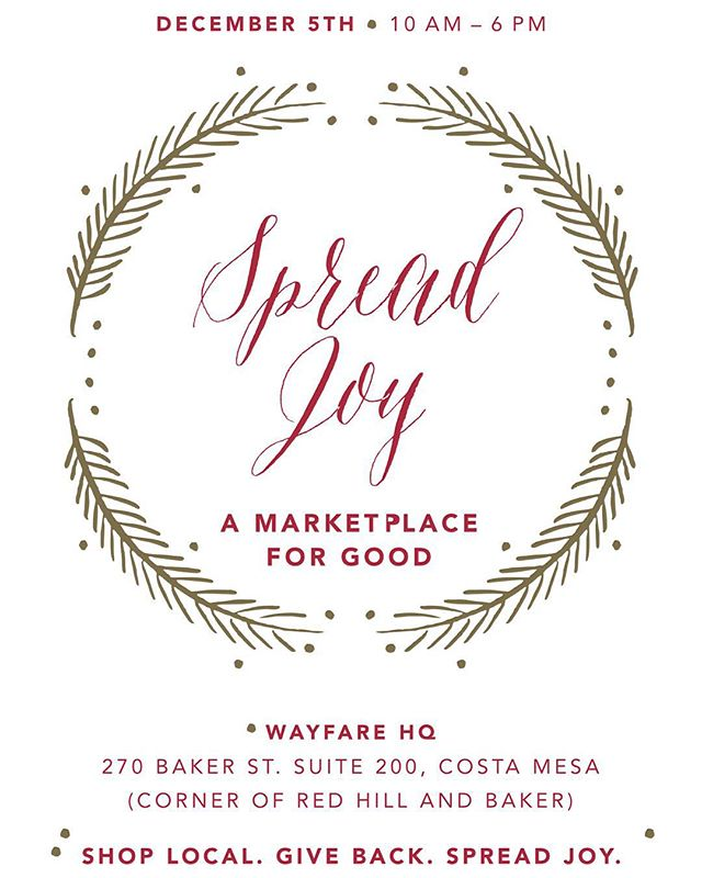 If you missed the event on Saturday, come and visit us at Spread Joy: A Marketplace for Good, hosted by @wayfarehq in Costa Mesa. We'll be joining an incredible group of local, socially conscious brands. Hope to see you there! #spreadjoy #bringinglovetolight