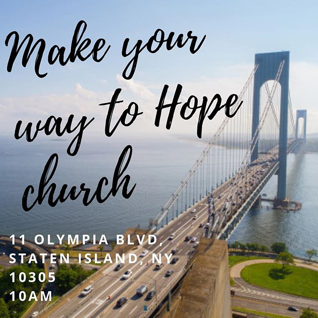 Who's ready for tomorrow?? We know we are! Join us for a dynamic time in God's presence. ***************************************************** 11 Olympia Blvd Staten Island, NY 10305 10AM ***************************************************** #welcomehome #hopechurch #weekendvibes #weekend #sundaysathope #hopesundays #power #praise #worship #word #nyc #fellowship #grace #love #joy #peace