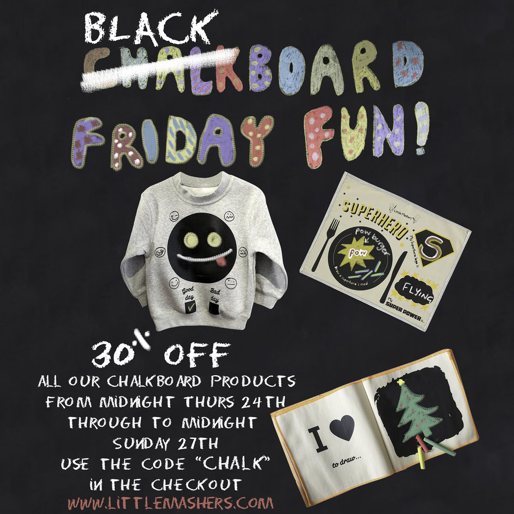 Little Mashers   30% off all chalkboard items.  From midnight tonight until midnight Sunday,  Code - CHALK