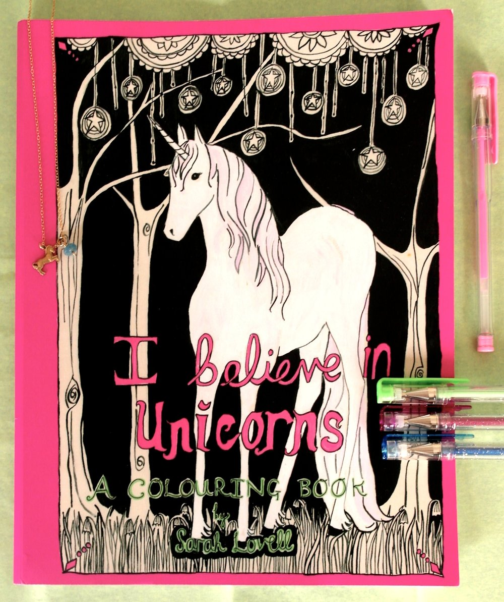 Copy of I Believe in Unicorns colouring book Sarah Lovell Art .JPG