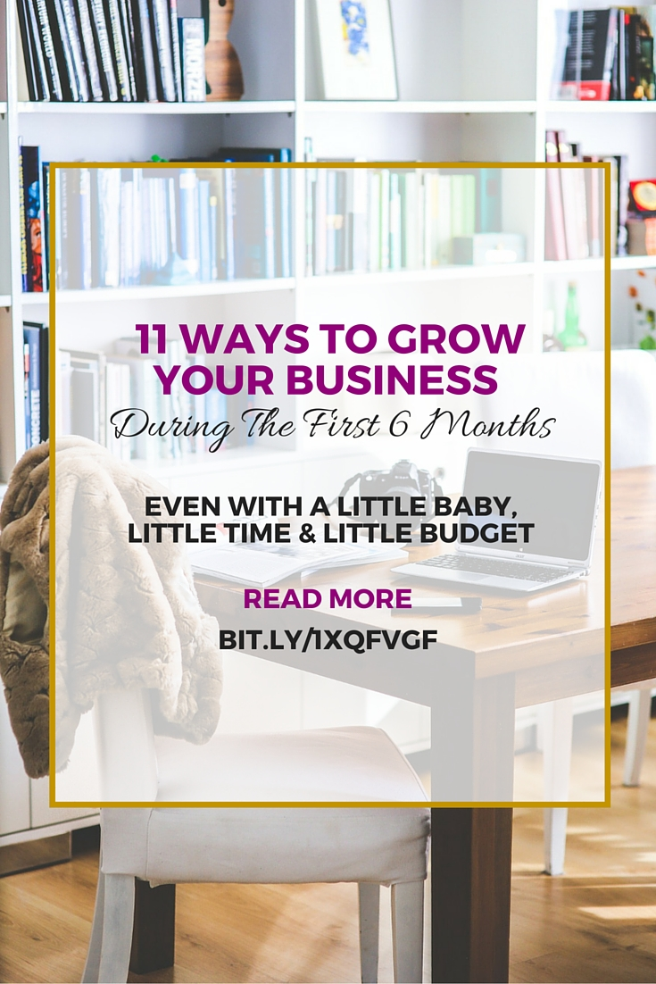 how to grow your business in the first 6 months