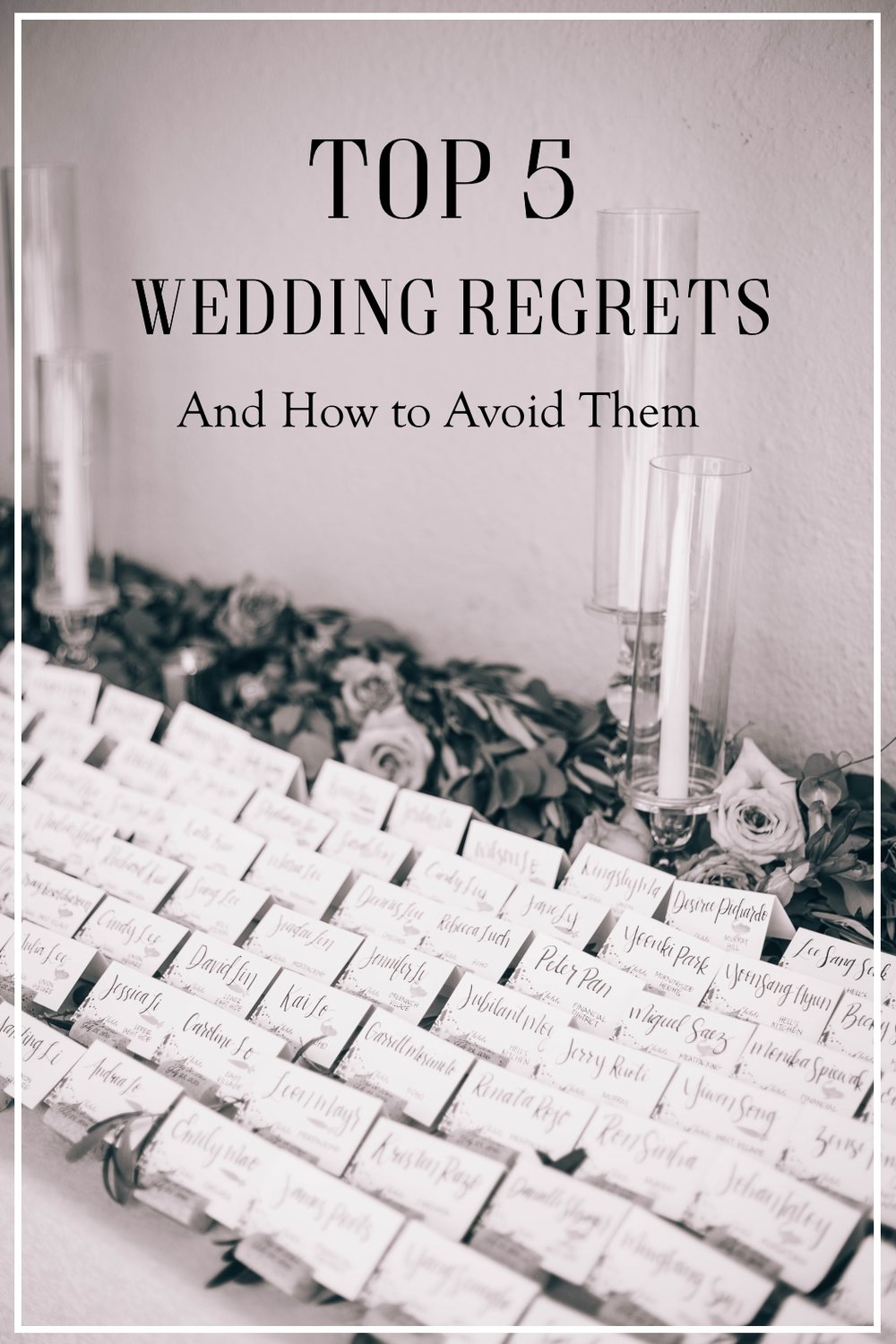Top 5 Wedding Regrets and How to Avoid Them