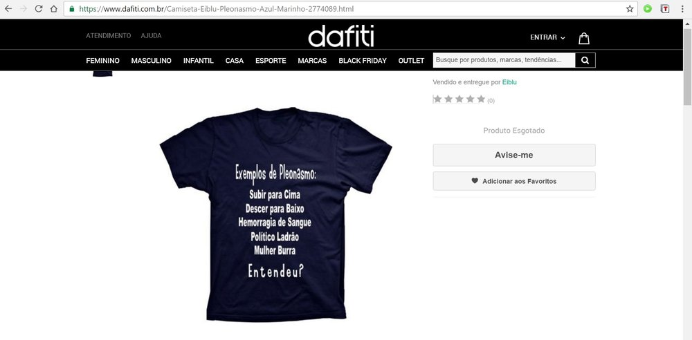 Segue link original da postagem no site da Dafiti, lembrando que a página pode sair do ar a qualquer momento - https://www.dafiti.com.br/Camiseta-Eiblu-Pleonasmo-Azul-Marinho-2774089.html