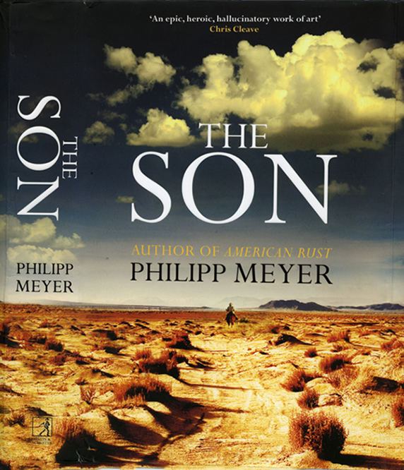 The British edition of  The Son  by Philipp Meyer. I took this picture in El Mirage, Mojave Desert. The novel is set in Texas. Close enough.