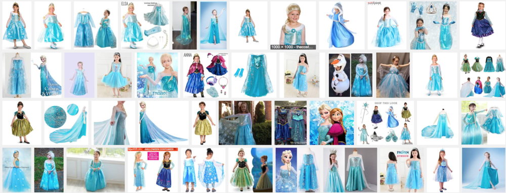 "Do a google search for ""Frozen Costumes"" and you'll quickly get a sense for the overwhelming number of variations and options!"