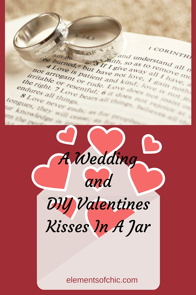 A Wedding and Valentine DIY Jar of Kisses — Elements of Chic ...