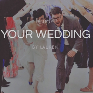 ENJOY YOUR WEDDING BY LAUREN.JPG