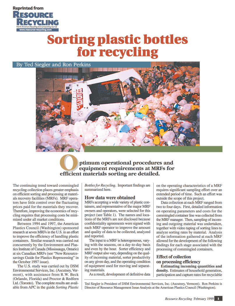 Sorting Plastic Bottles for Recycling     (pdf 6MB)   Ted Siegler and Ron Perkins     Resource Recycling   , February 1999