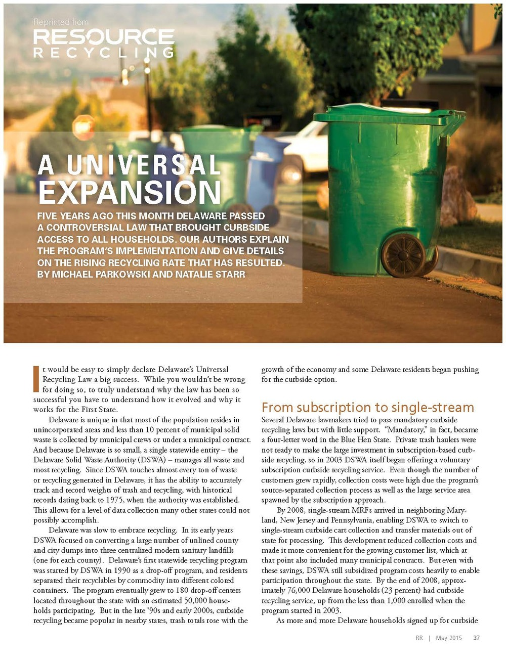 A Universal Expansion Natalie Starr and Mike Parkowski Resource Recycling, May 2015