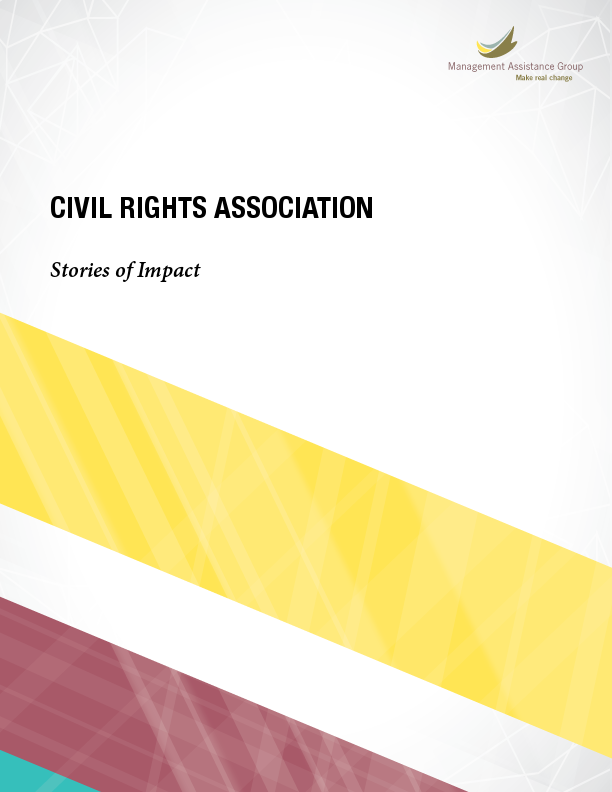 MAG designed a capacity-building program to help the Civil Rights Association invigorate its network and boost the power of state affiliates to affect social change.