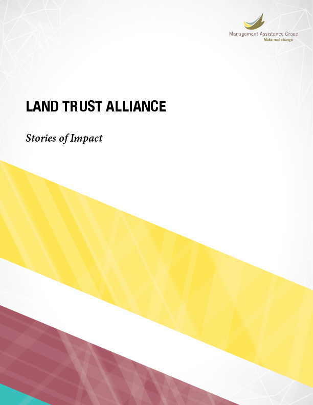 Land Trust Alliance refines its strategic plan and fosters a whole series of new successes and leaders.