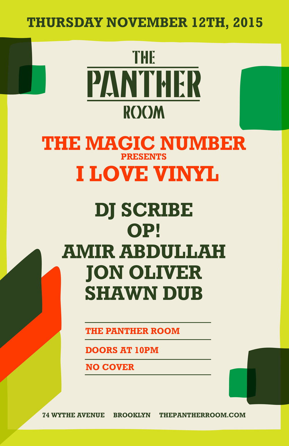 I Love Vinyl   *THURSDAY* Nov 12th    Residents:   DJ Scribe   Amir Abdullah   Jon Oliver   OP!   Shawn Dub    I Love Vinyl is back at our new monthly home at The Panther Room at Ouput onThursday, Nov. 12. The parties there get better every time and the last one was pure fire. Not sure what would be hotter than fire, but the upcoming party will definitely be that. The bomb? Boom.  This time we are joined by great friends and djs Danilo Braca aka danyb of  TSoNYC The Sound of New York City  and Jennifer Duchess Nash aka The Duchess. They will rotate in with us at the beginning and end of the night. Our cup truly doth run over, innit?  The Magic Number, Panther's fledgeling Thursday night series, tasked with breaking down the barriers of Output's house & techno orthodoxy, presents I Love Vinyl as their first and only monthly residency. Kick-ass mixer, isolator and eq provided by  Alpha Recording System .   at The Panther Room at Output 74 Wythe Ave (use separate entrance on North 12th) Williamsburg  No Cover 21+ w ID