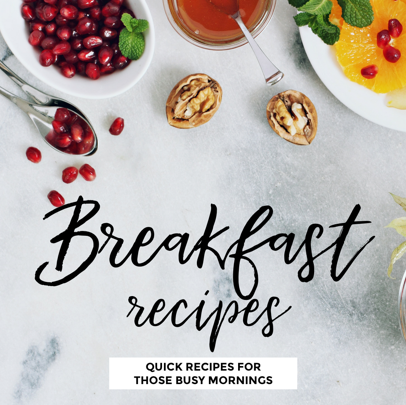 Quick Recipes for Busy Mornings