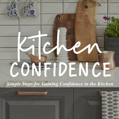 Kitchen confidence
