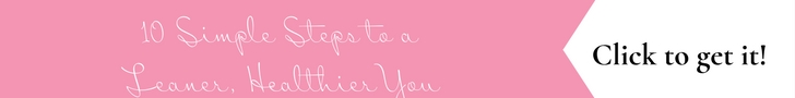 10 Simple Steps to a Leaner, Healthier You