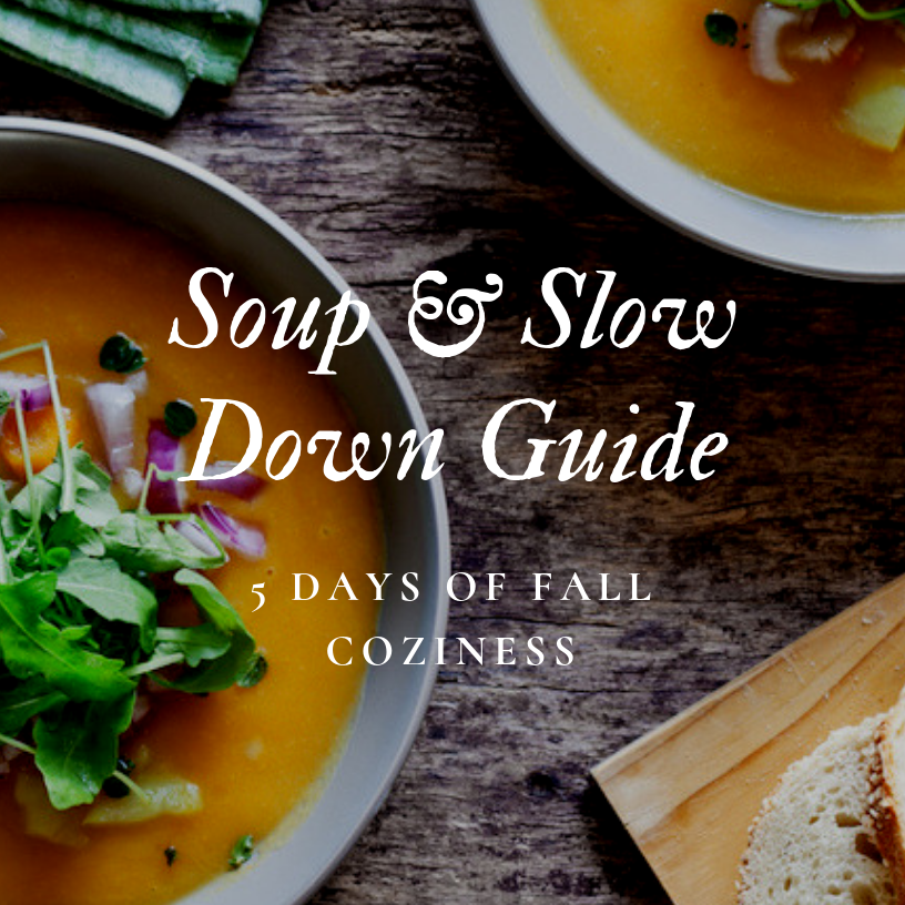Soup and Slow Down.png