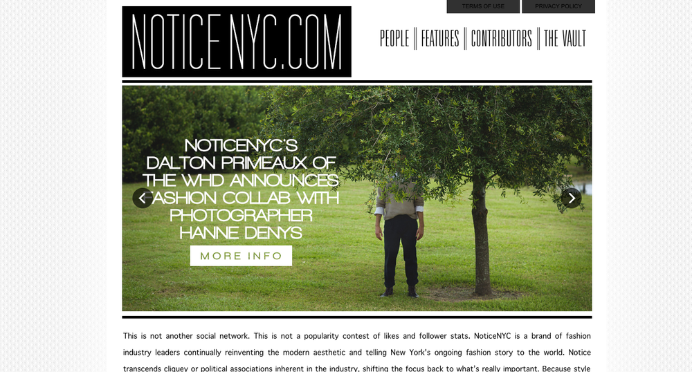 Here I was featured on NoticeNYC for my collaboration with fashion blog The Wearhouse District.