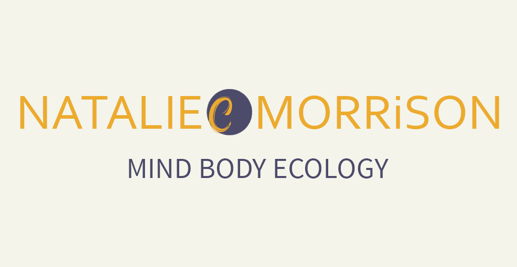 Natalie C Morrison | Mind body ecology