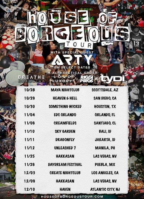 Borgeous, House of Borgeous Tour