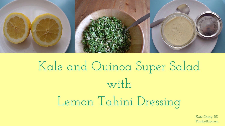 Kale and Quinoa Super Salad with Lemon Tahini Dressing