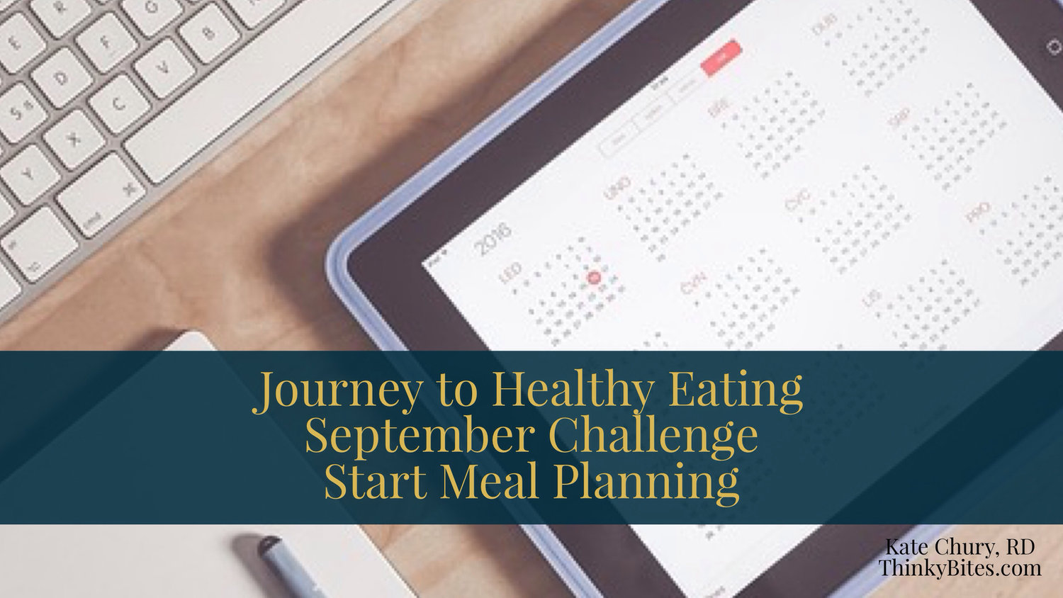 Journey To Healthy Eating Challenge 2017: September Edition