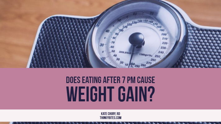 Does Eating After 7 Pm Cause Weight Gain?