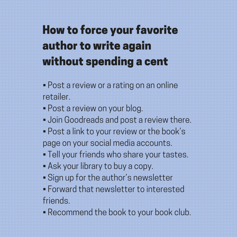 Getting your favorite author to write again