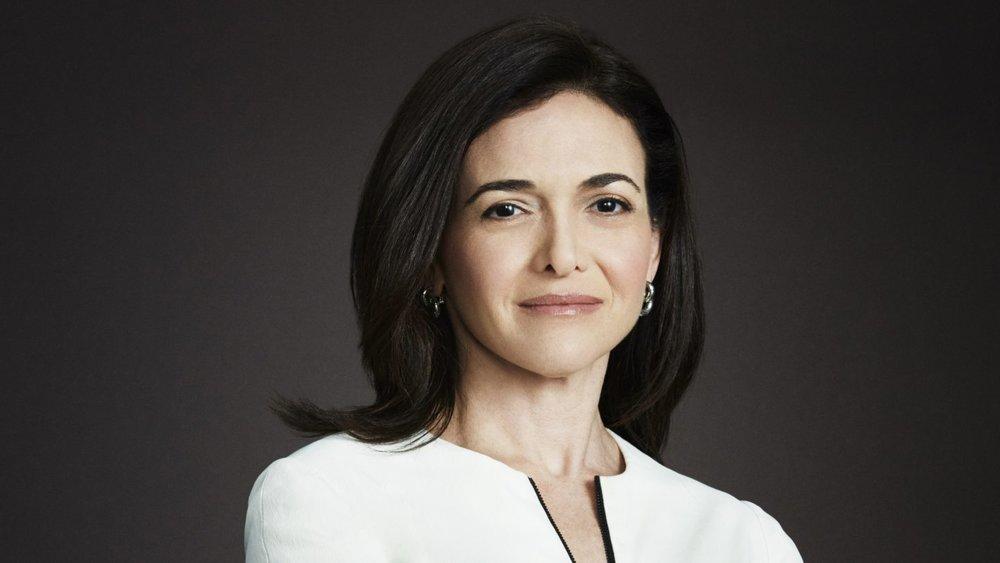 Sheryl Sandberg -  Technology executive, activist, author, and billionaire