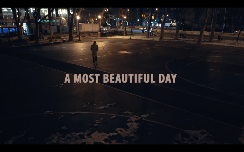 Copy of A MOST BEAUTIFUL DAY TEASER  IN POST: SHORT FILM