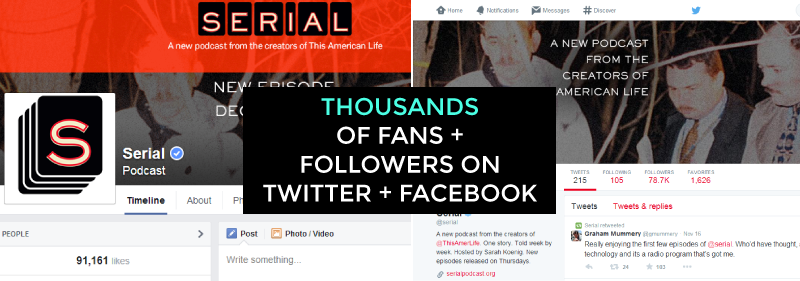 Serial podcast thousands of fans on twitter and facebook