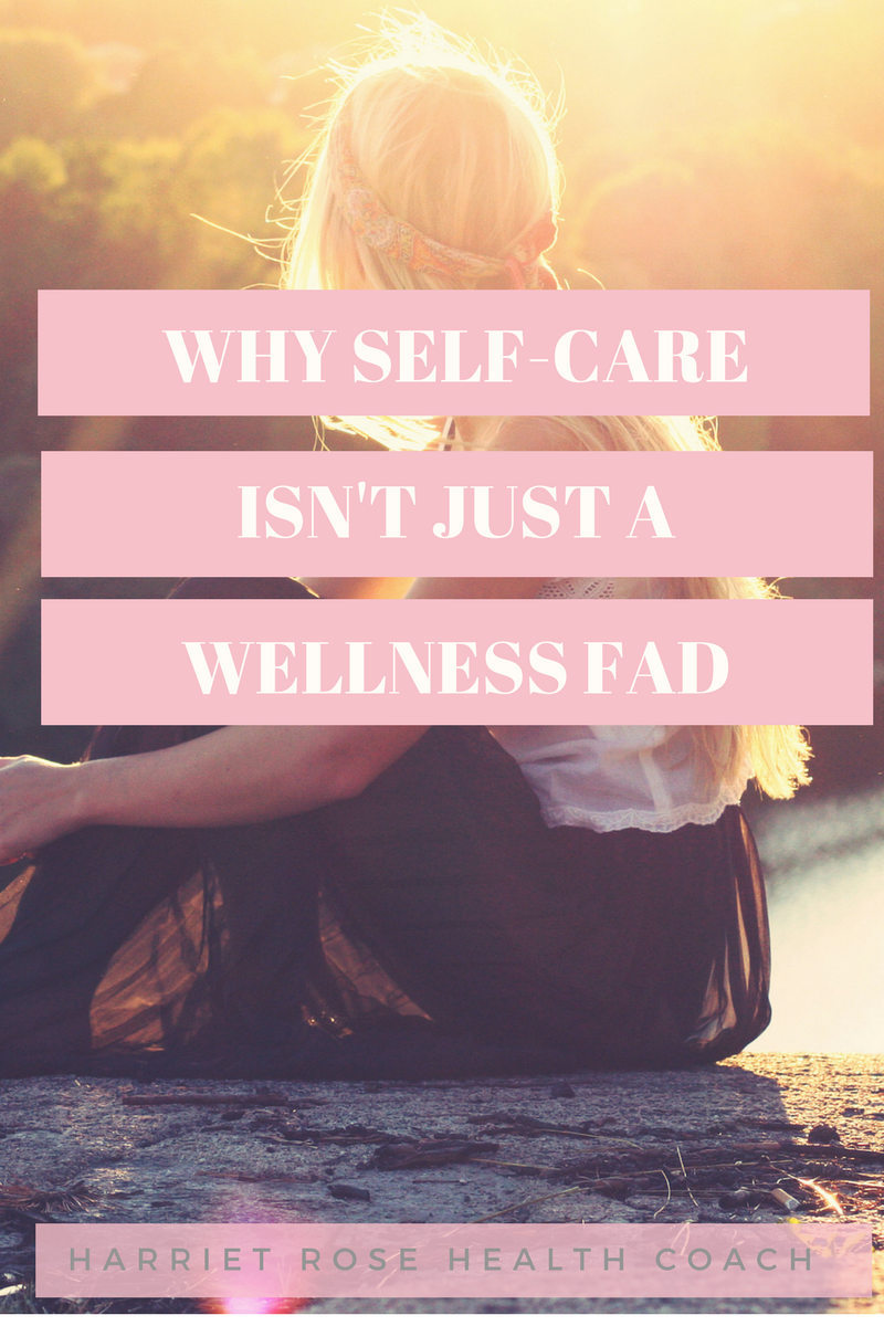 why self-care isn't just a wellness fad.png