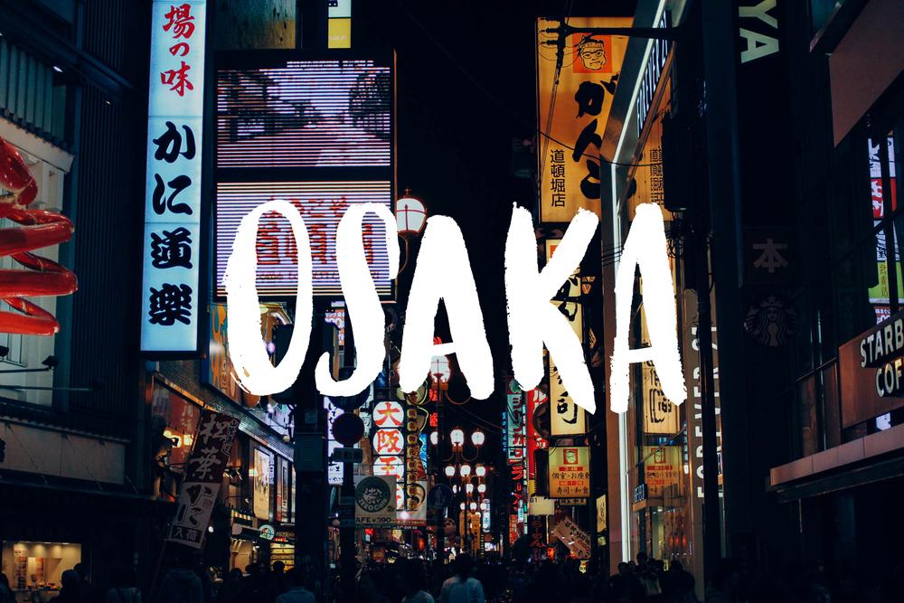 Osaka | metalandhoney.com