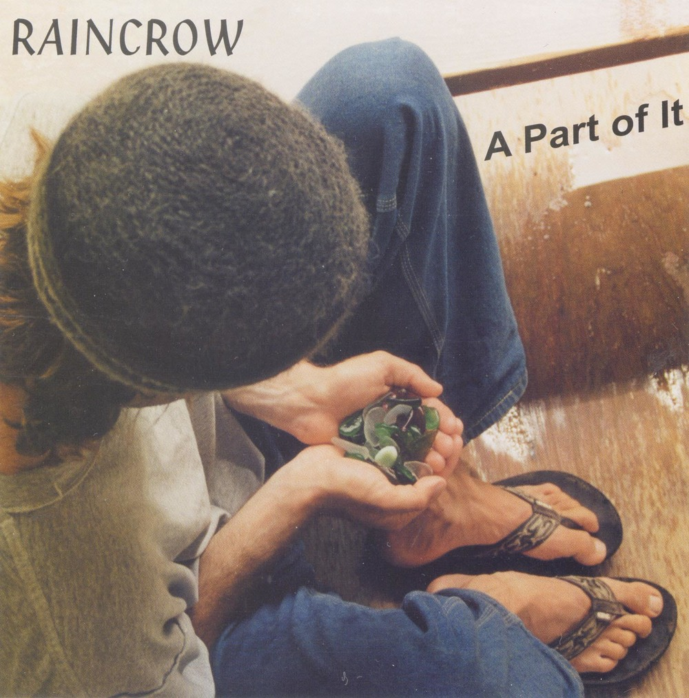 Raincrow - A part of it (2001)