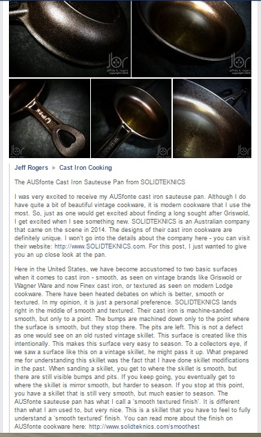 Jeff Rogers, aka 'The Culinary Fanatic' in the USA is one of the real experts in cast iron cooking. He has the experience to understand what we've achieved with our unique AUSfonte surface.
