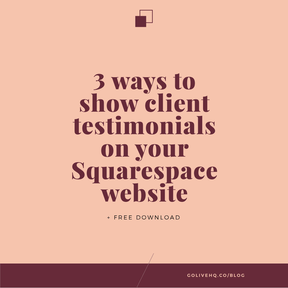 3 ways to show client testimonials on your squarespace site free