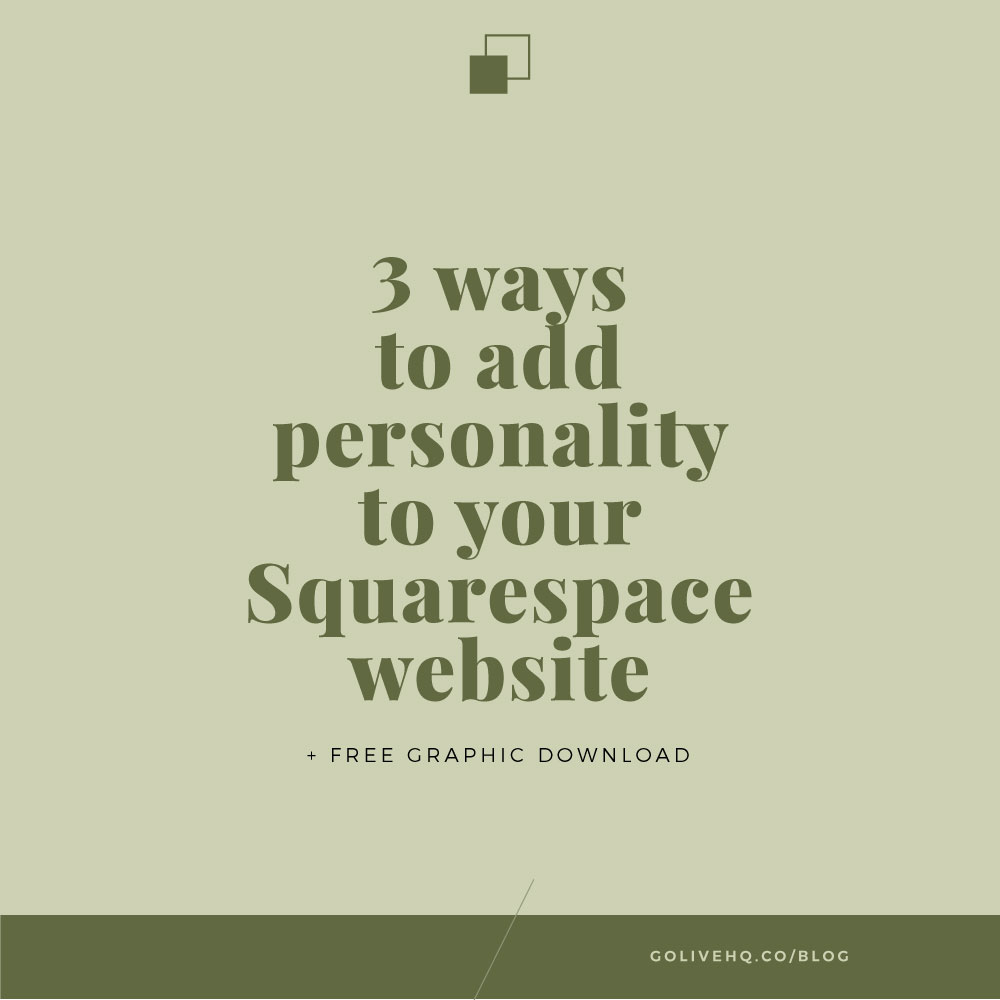 3 ways to add personality to your squarespace site free graphic download go live showit squarespace website templates