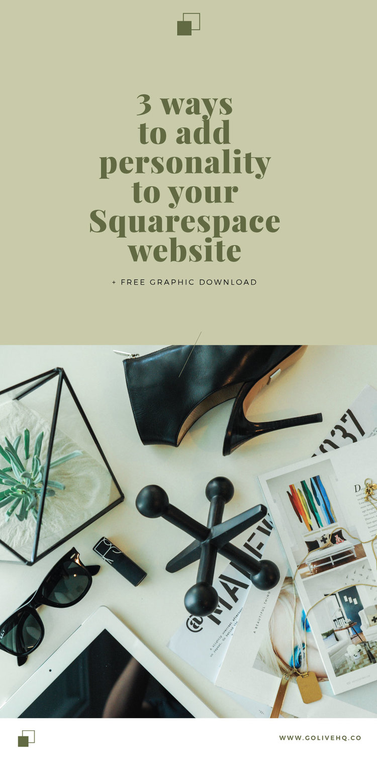 3 ways to add personality to your squarespace site free graphic