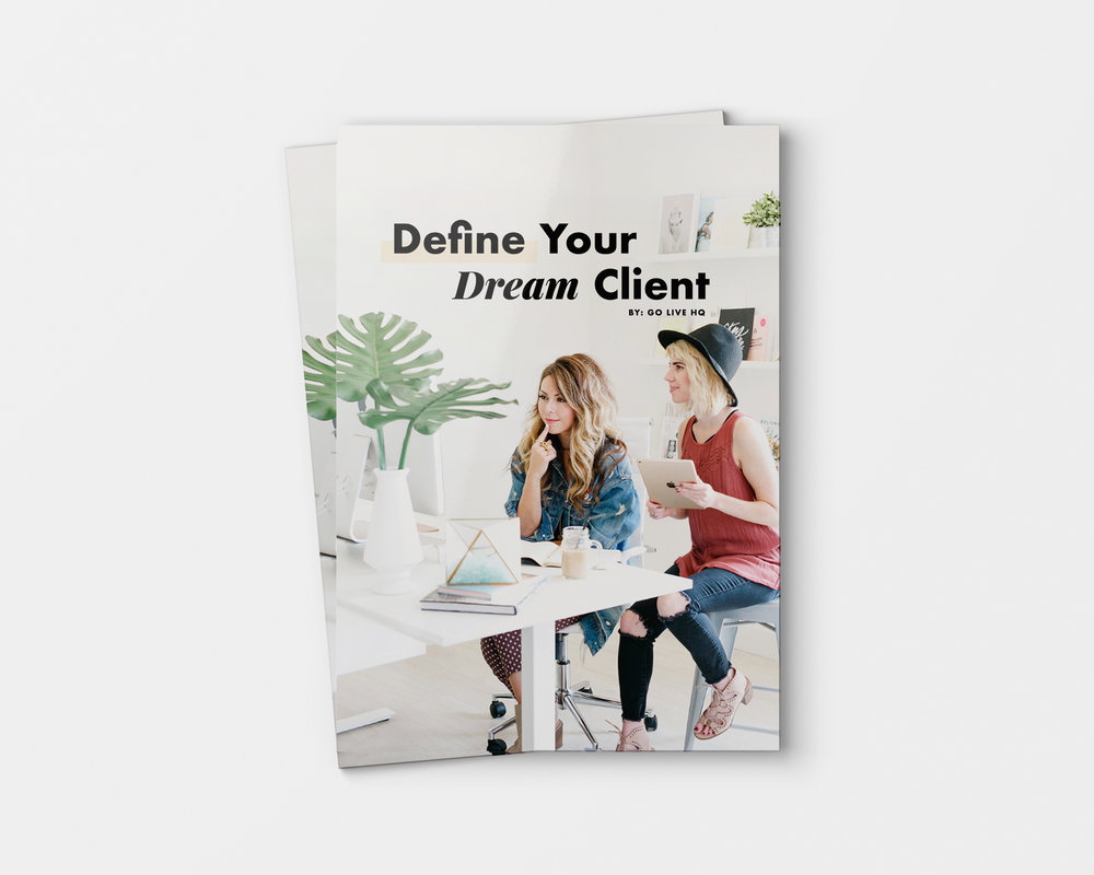 Define your dream client guide by Go Live Hq