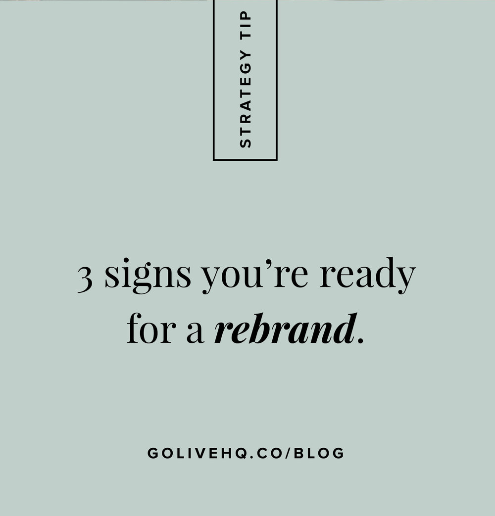 3 signs you're ready for a for a rebrand | By Go Live HQ