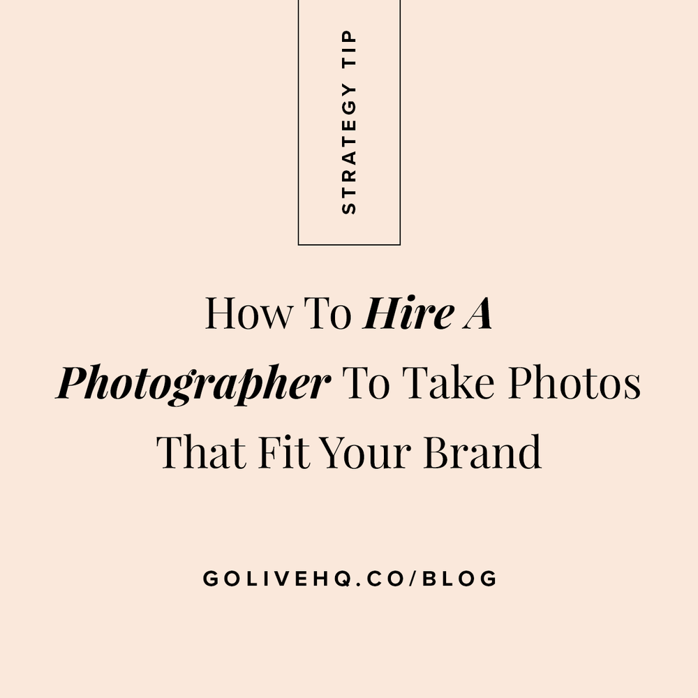 How To Hire A Photographer To Take Photos That Fit Your Brand